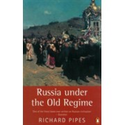 Russia Under the Old Regime (Pipes Richard)(Paperback) (9780140247688)