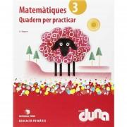Quadern Matematiques 3R.Primaria. Practiques. Duna