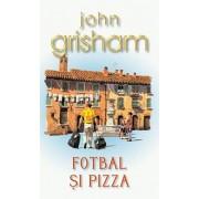 Fotbal si pizza/John Grisham