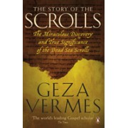 Story of the Scrolls - The miraculous discovery and true significance of the Dead Sea Scrolls (Vermes Geza)(Paperback) (9780141046150)