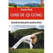 Ghid de Qi Gong. Exercitii de baza pentru practica zilnica (eBook)