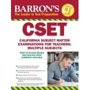 Barron's Cset, 4th Edition: California Subject Matter Exams for Teachers: Multiple Subjects, Paperback