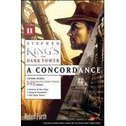 Stephen King's the Dark Tower: A Concordance, Volume II, Paperback/Robin Furth