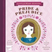 Little Miss Austen: Pride & Prejudice: A Counting Primer, Hardcover