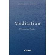 Meditation: The First and Last Freedom, Paperback