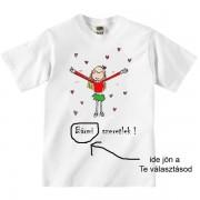 Bármi szeretlek - Tréfás póló