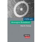 Ozn-uri Deasupra Romaniei/Dan D. Farcas