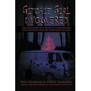 Gitchie Girl Uncovered: The True Story of a Night of Mass Murder and the Hunt for the Deranged Killers, Paperback/Phil Hamman