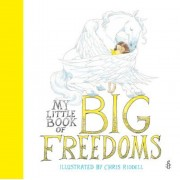 My Little Book of Big Freedoms, Hardcover