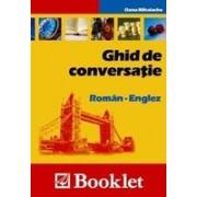 Ghid de conversatie Roman - Englez (ed. Booklet).