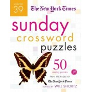 The New York Times Sunday Crossword Puzzles: 50 Sunday Puzzles from the Pages of the New York Times, Paperback