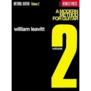 A Modern Method for Guitar - Volume 2: Guitar Technique, Paperback/William Leavitt