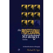 Professional Stranger - An Informal Introduction to Ethnography (Agar Michael H.)(Cartonat) (9780120444700)