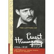 The Letters of Ernest Hemingway: Volume 3, 1926 1929, Hardcover/Ernest Hemingway