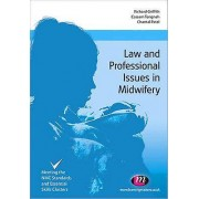 Law and Professional Issues in Midwifery by Richard Griffith & Cass...