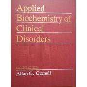 Applied Biochemistry Ofclinical Disorders - Allan G. Gornall