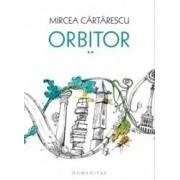 Orbitor vol.2 Corpul cartonat - Mircea Cartarescu