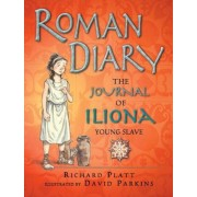 Roman Diary: The Journal of Iliona, Young Slave, Paperback