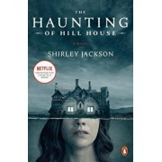 The Haunting of Hill House (Movie Tie-In), Paperback/Shirley Jackson