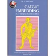 Catgut Embedding-Cérna Beültetés ( HKO)