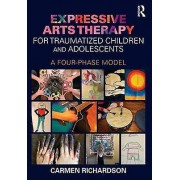 Expressive Arts Therapy for Traumatized Children and Adolescents by...