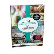 Het vitaminen- en mineralenboek - Redactie gezondNU en Anouk Berends