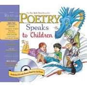 Poetry Speaks to Children [With CD], Hardcover