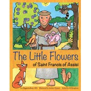 The Little Flowers of Saint Francis of Assisi, Paperback/Joe, Ofs Higginbotham