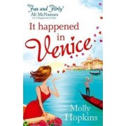 It Happened In Venice by Molly Hopkins