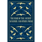 The Rime of the Ancient Mariner and Other Poems, Paperback/Samuel Taylor Coleridge