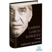 Gabriel Garcia Marquez o viata - Gerald Martin