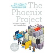 The Phoenix Project: A Novel about IT, DevOps, and Helping Your Business Win, Paperback
