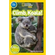 National Geographic Readers: Climb, Koala!, Paperback