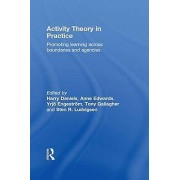 Activity Theory in Practice by Harry Daniels & Anne Edwards & Yrjo ...