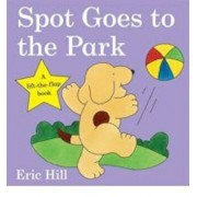 Spot Goes to the Park, Hardcover/Eric Hill