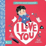 Little Poet William Shakespeare: I Love You, Hardcover/Kate Coombs