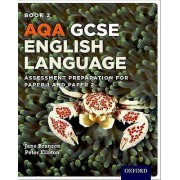 AQA GCSE English Language Student Book 2 by Jane Branson & Peter El...