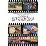 Popular Representations of Development by David Lewis & Dennis Rodg...