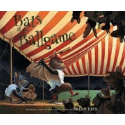 Bats at the Ballgame, Hardcover/Brian Lies