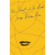 The Desert and Its Seed, Paperback