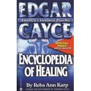 Edgar Cayce Encyclopedia of Healing, Paperback/Reba Ann Karp
