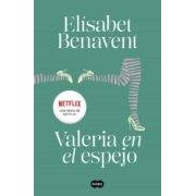 Benavent Elisabet Valeria En El Espejo (saga Valeria 2) (ebook)