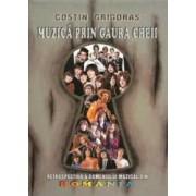 Muzica prin gaura cheii - Costin Grigoras