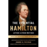 The Essential Hamilton: Letters & Other Writings, Paperback