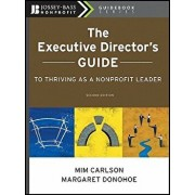 The Executive Director's Guide to Thriving as a Nonprofit Leader, Paperback/MIM Carlson