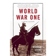 World War One: A Short History, Paperback/Norman Stone