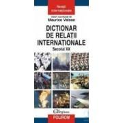 Dictionar de relatii internationale - Maurice Vaisse