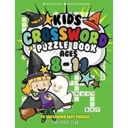 Kids Crossword Puzzle Books Ages 8-11: 90 Crossword Easy Puzzle Books for Kids, Paperback/Nancy Dyer