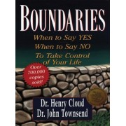 Boundaries: When to Say Yes, When to Say No, to Take Control of Your Life, Paperback