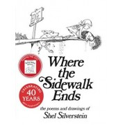 Where the Sidewalk Ends: Poems and Drawings, Hardcover/Shel Silverstein
